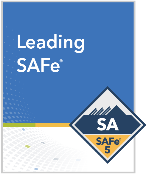 Leading SAFe including Certified  SAFe® Agilist