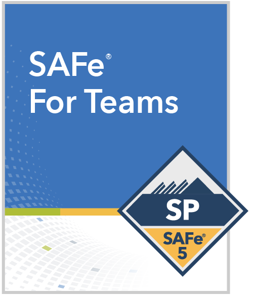 SAFe for Teams Certified SAFe® Practitioner